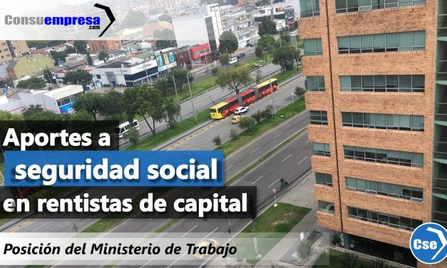 Aportes a seguridad social en rentistas de capital